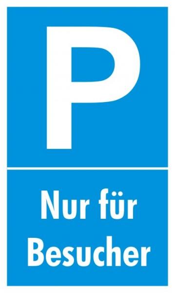 Parkplatzschild Nur Besucher