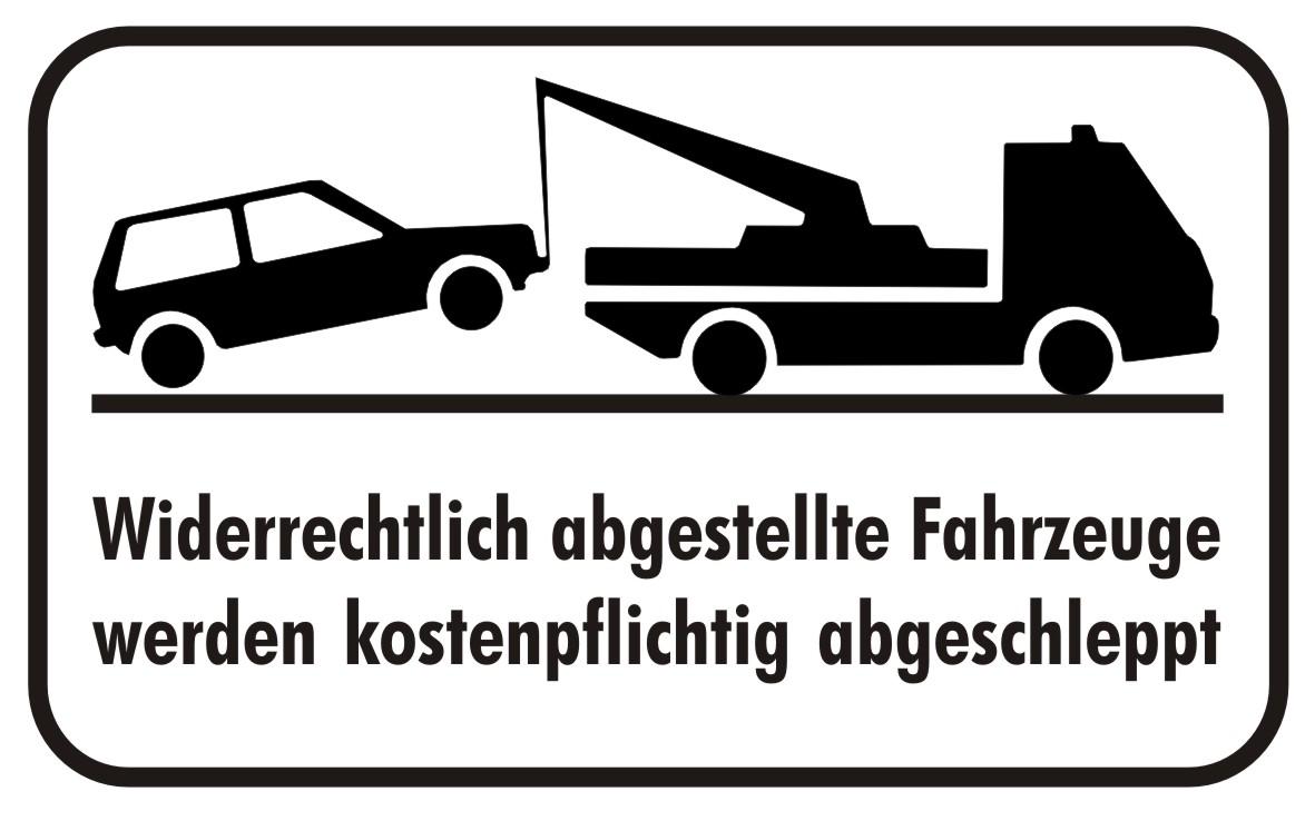 Widerrechtlich abgestellte fahrzeuge werden kostenpflichtig abgeschleppt
