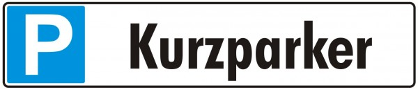 Parkplatzschild Kurzparker Platine 52 x 11 cm