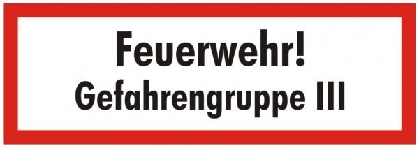 Brandschutzzeichen-9-Feuerwehr Gefahrengruppe 3-Textschild DIN 4066 Brandschutzschild