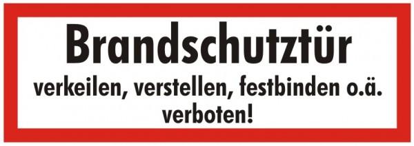 Brandschutzzeichen-9-Brandschutztür verkeilen, verstellen, festbinden verboten-Textschild DIN 4066 B