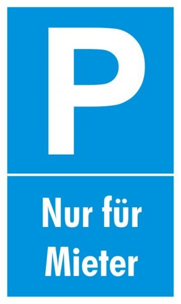 Parkplatzschild Nur Mieter