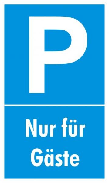 Parkplatzschild Nur Gäste