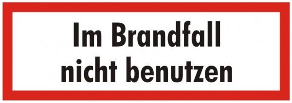 Brandschutzzeichen-9-Im Brandfall nicht benutzen-Textschild DIN 4066 Brandschutzschild