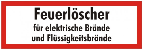 Brandschutzzeichen-9-Feuerlöscher für elektrische Brände und Flüssigkeitsbrände-Textschild DIN 4066
