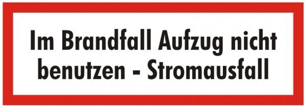 Brandschutzzeichen-9-Im Brandfall Aufzug nicht benutzen-Stromausfall-Textschild DIN 4066 Brandschutz