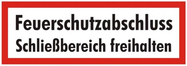 Brandschutzzeichen-9-Feuerschutzabschluss Schließbereich freihalten-Textschild DIN 4066 Brandschutzs