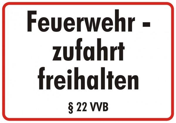 Feuerwehrschild 50 x 35 cm Feuerwehr zufahrt freihalten § 22 VVB