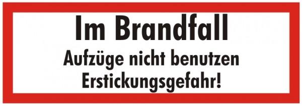 Brandschutzzeichen-9-Im Brandfall Aufzüge nicht benutzen -Erstickungsgefahr-Textschild DIN 4066 Bran