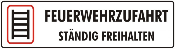 Feuerwehrschild 125 x 35 cm Feuerwehrzufahrt ständig freihalten lang