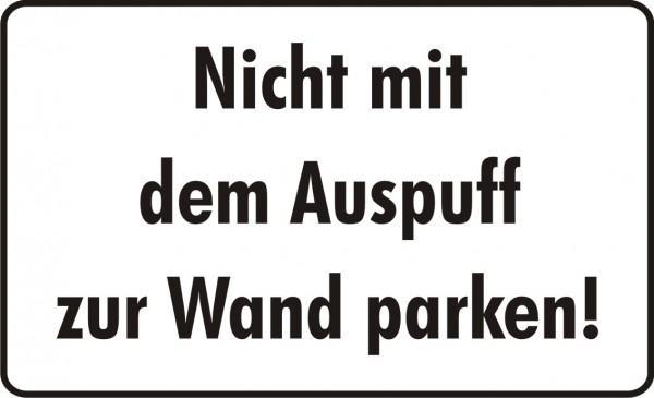Nicht mit dem Auspuff zur Wand parken