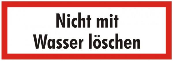 Brandschutzzeichen-9-Nicht mit Wasser löschen-Textschild DIN 4066 Brandschutzschilder