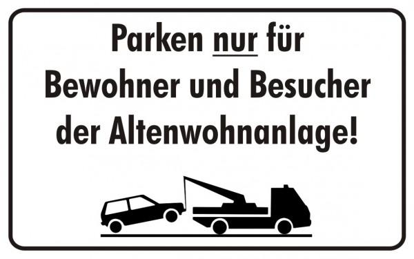 Parken nur für Bewohner und Besucher der Altenwohnanlage