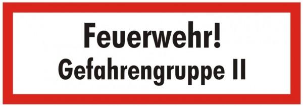 Brandschutzzeichen-9-Feuerwehr Gefahrengruppe 2-Textschild DIN 4066 Brandschutzschilder